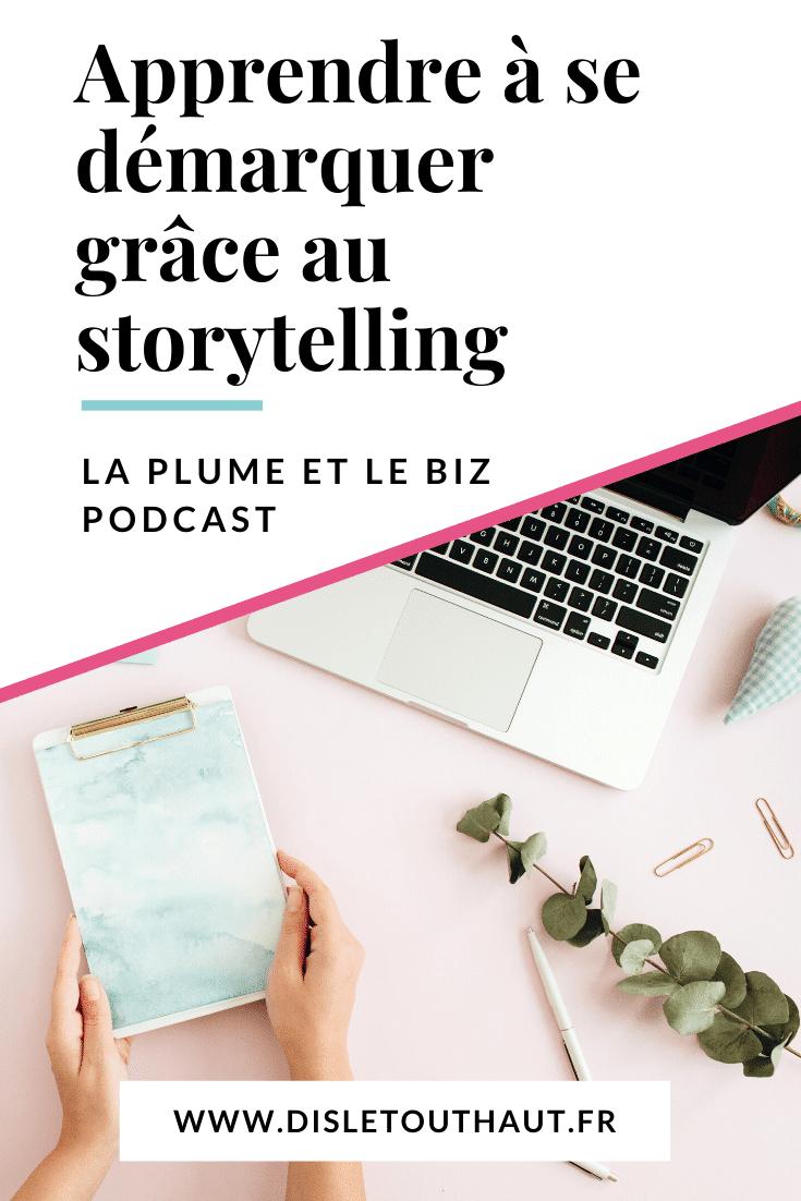 apprendre à se démarquer grâce au storytelling