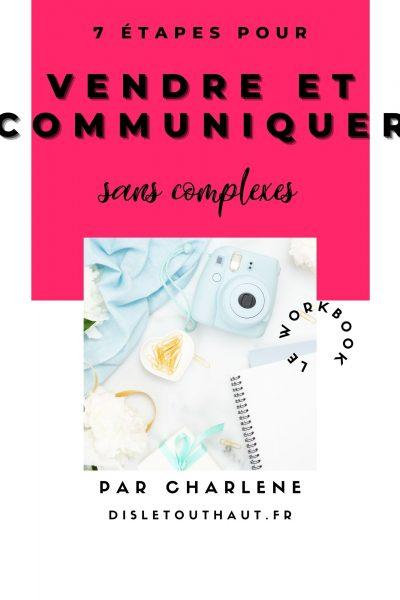 7 étapes pour vendre et communiquer sans complexes